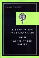 Sir Gawain and the Green Knight and the Order of the Garter by Francis...
