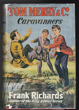 Frank Richards - Tom Merry and Co, Caravanners - Spring Books 1956, Original DW