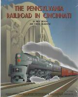 The Pennsylvania Railroad in CINCINNATI -- (NEW BOOK)