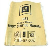 1987 GM BODY SERVICE MANUAL OLDS BUICK CADILLAC PASSENGER CARS