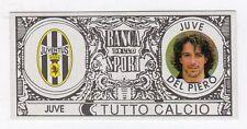 figurina - TUTTO CALCIO EURO MONETE  - JUVE DEL PIERO