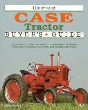 Illustrated Case Tractor Buyer's Guide by Letourneau, Peter