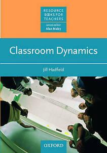 Classroom Dynamics by Jill Hadfield (Paperback, 1992)