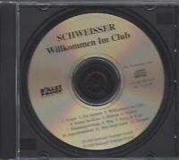 SCHWEISSER / WILLKOMMEN IM CLUB - PROMO CD 1996
