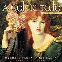 MYCHAEL DANNA / JEFF DANNA - A CELTIC TALE -  CD