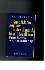 Ute Ehrhardt - Gute Mädchen kommen in den Himmel, böse überall hin - 1997