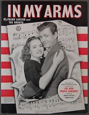 In My Arms Loesser & Grouya See Here Private Hargrove Donna Reed Robert & Walker