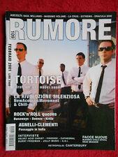 Rivista RUMORE 109/2001 Tortoise C.S.I. Velvet Acid Christ Massimo Volume No cd*