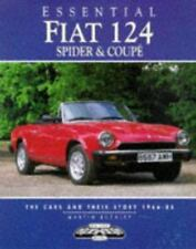 Essential Fiat 124 Spider and Coupes: The Cars and Their Story, 1966-85