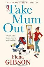 Take Mum Out by Fiona Gibson (Paperback, 2014) (F17)