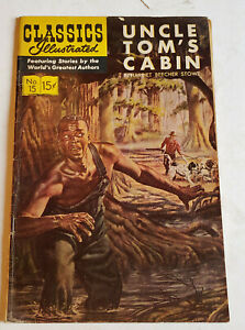 "CLASSICS ILLUSTRATED ""UNCLE TOM'S CABIN"" MAY 1965 #15"