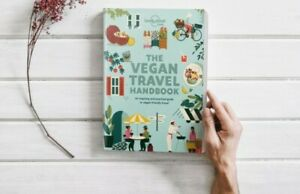 Vegan Travel Handbook by Lonely Planet Food Brand New