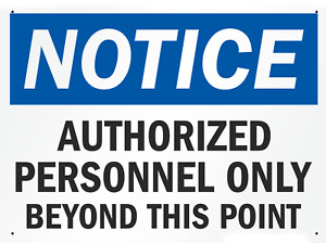 Authorized Personnel Only Aluminum Sign 9x12 inches