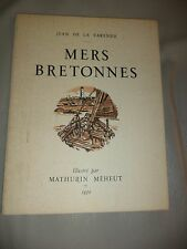 MERS BRETONNES Illustrations Mathurin Méheut JEAN DE LA VARENDE 1950
