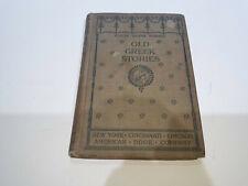 1895 OLD GREEK STORIES by James Baldwin Illlustrated, Electic School Readings