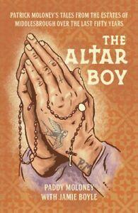 The Altar Boy: Paddy Moloney Paperback - Patrick Moloney with Jamie Boyle