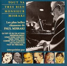 TOUT VA TRES BIEN MONSIEUR MISRAKI. CD LES PLUS BELLES CHANSONS DE PAUL MISRAKI.