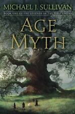 The Legends of the First Empire: Age of Myth 1 by Michael J. Sullivan (2016,...