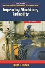 Improving Machinery Reliability, Volume 1