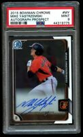 2015 Bowman Chrome Mike Yastrzemski Rookie Auto PSA 9 Mint RC