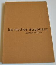 LES MYTHES EGYPTIENS DU DOCTEUR IC TAUBER ED CENTRE DE MEDITATION 1978 TBE