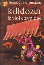 Killdozer - Le viol cosmique - Theodore Sturgeon. J'ai Lu.  02/12