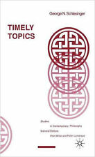 Timely Topics (Studies in Contemporary Philosophy), New, Schlesinger, G. Book