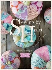 Tilda Sewing by Heart: For the Love of Fabrics (Paperback or Softback)