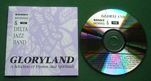 Sonny Morris & The Delta Jazz Band Gloryland Hymns & Spirituals CD
