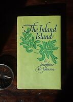 Inland Island, 1st Edition, NF/NF, by Josephine W. Johnson