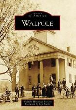Walpole (New Hampshire) by Walpole Historical Society (2009) Images of America