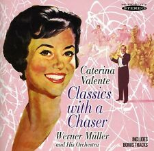 Caterina Valente - Classics with a Chaser [New CD]