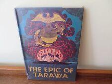 The Epic of Tarawa - H/C D/J - WW11
