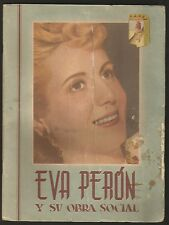 Eva Peron Y Su Obra Social Book Peronism Full Of Images