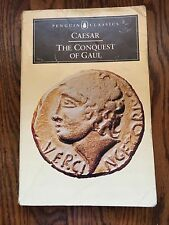 THE CONQUEST OF GAUL  by Caesar  Penguin paperback  CLASSIC ROMAN EMPIRE HISTORY