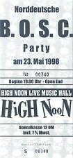 Norddeutsche BOSC Party Böhse Onkelz - Altes Konzert Ticket v 23.05.98 High Noon