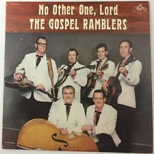 The Gospel Ramblers  No Other One, Lord 1975 Christian Bluegrass Vinyl LP