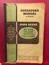 John Deere No. 226 Two-Row Mounted Corn Picker Operator's Manual