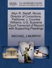 Allyn R. Sielaff, Illinois Director Of Corrections, Petitioner, V. Countee Wi...