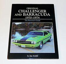 Original Challenger and Barracuda 1970-1974 The Restorer's Guide