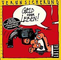 Erste Allgemeine Verunsicherung Geld oder Leben (1985) [LP]