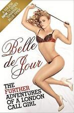 The Further Adventures of a London Call Girl (TV Tie in), Belle de Jour, Excelle