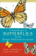 Field Guide to Butterflies of the Greater Yellowstone Ecosystem by James Pritcha