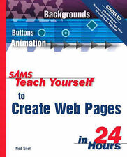 Sams Teach Yourself to Create Web Pages in 24 Hours by J. Petty, John Martin,...