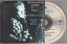 PATRICIA KAAS mademoiselle chante le blues CD SINGLE 1987 superbe état