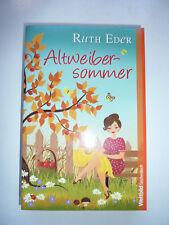 Altweibersommer, Ruth Eder