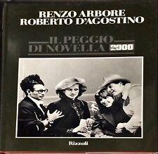 IL PEGGIO DI NOVELLA 2000 - RENZO ARBORE, ROBERTO D'AGOSTINO - RIZZOLI, 1986