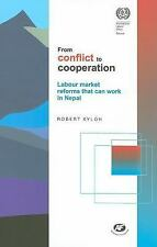 From Conflict to Cooperation: Labour Market Reforms that Can Work in Nepal