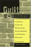 Guilt By Association: A Survival Guide for Homeown