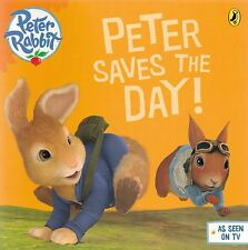 Peter Rabbit: Peter Saves the Day! by Beatrix Potter (Paperback)